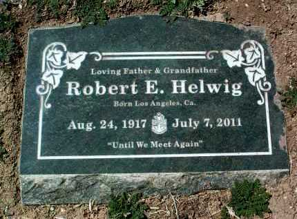 HELWIG, ROBERT EDWARD - Yavapai County, Arizona   ROBERT EDWARD HELWIG - Arizona Gravestone Photos