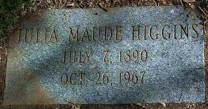 HIGGINS, JULIA MAUDE - Yavapai County, Arizona | JULIA MAUDE HIGGINS - Arizona Gravestone Photos