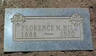 HILL, FLORENCE M. - Yavapai County, Arizona | FLORENCE M. HILL - Arizona Gravestone Photos