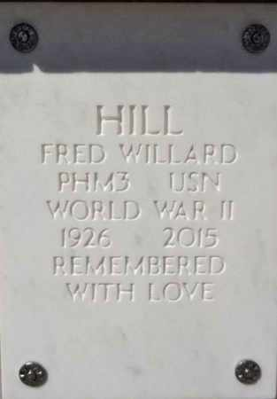 HILL, FRED WILLARD - Yavapai County, Arizona | FRED WILLARD HILL - Arizona Gravestone Photos