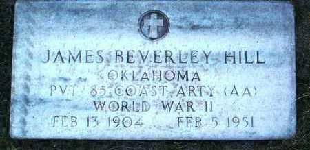 HILL, JAMES BEVERLEY - Yavapai County, Arizona | JAMES BEVERLEY HILL - Arizona Gravestone Photos