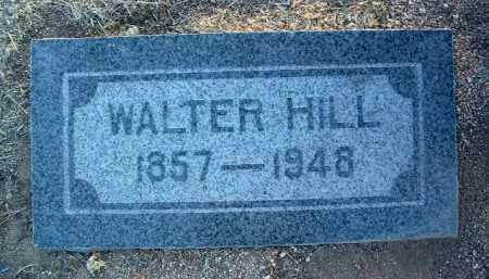 HILL, WALTER - Yavapai County, Arizona | WALTER HILL - Arizona Gravestone Photos
