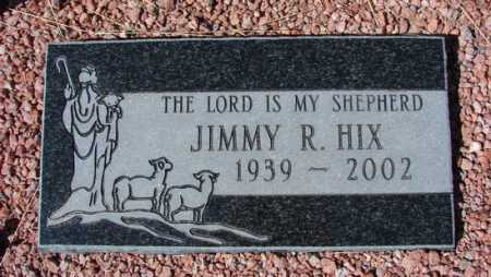 HIX, JIMMY R. - Yavapai County, Arizona | JIMMY R. HIX - Arizona Gravestone Photos