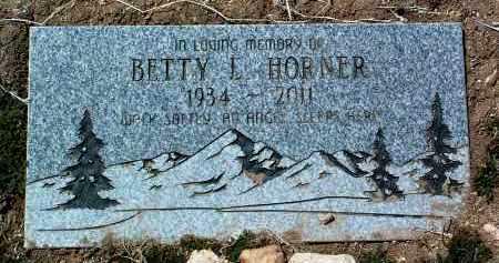 HORNER, BETTY L. - Yavapai County, Arizona | BETTY L. HORNER - Arizona Gravestone Photos