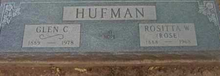 HUFMAN, ROSITTA W. (ROSE) - Yavapai County, Arizona | ROSITTA W. (ROSE) HUFMAN - Arizona Gravestone Photos