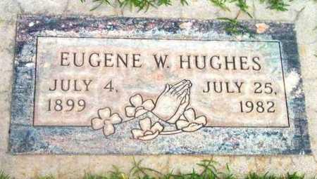 HUGHES, EUGENE W. - Yavapai County, Arizona | EUGENE W. HUGHES - Arizona Gravestone Photos