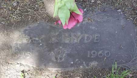 HYDE, FAY EDWARD - Yavapai County, Arizona   FAY EDWARD HYDE - Arizona Gravestone Photos