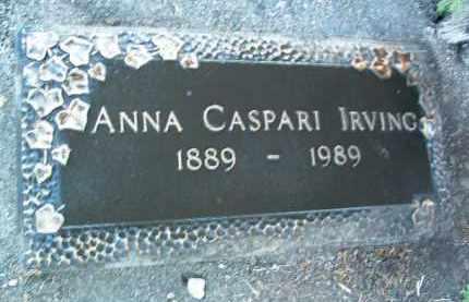 CASPARI IRVING, ANNA - Yavapai County, Arizona | ANNA CASPARI IRVING - Arizona Gravestone Photos