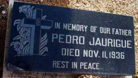 JAURIGUE, PEDRO - Yavapai County, Arizona | PEDRO JAURIGUE - Arizona Gravestone Photos
