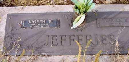 JEFFERIES, JOSEPH B. - Yavapai County, Arizona | JOSEPH B. JEFFERIES - Arizona Gravestone Photos