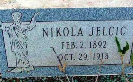 JELCIC, NIKOLA - Yavapai County, Arizona | NIKOLA JELCIC - Arizona Gravestone Photos