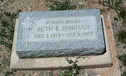 JOHNSON, RUTH B. - Yavapai County, Arizona | RUTH B. JOHNSON - Arizona Gravestone Photos