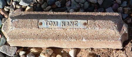 KANE, TOM - Yavapai County, Arizona | TOM KANE - Arizona Gravestone Photos