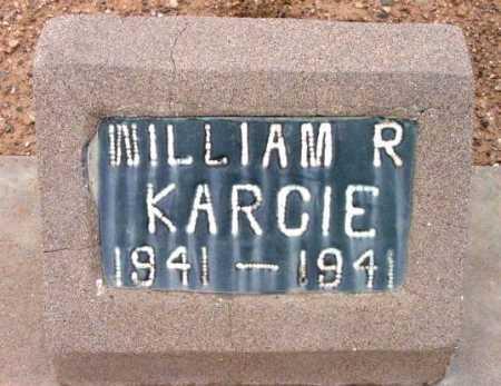 KARCIE, WILLIAM RICHARD - Yavapai County, Arizona | WILLIAM RICHARD KARCIE - Arizona Gravestone Photos