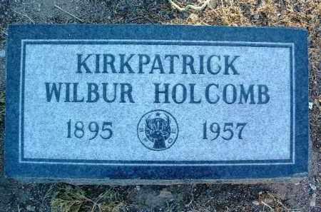 KIRKPATRICK, WILBUR HOLCOMB - Yavapai County, Arizona | WILBUR HOLCOMB KIRKPATRICK - Arizona Gravestone Photos