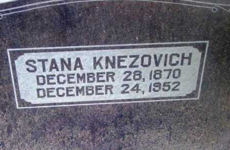 KNEZOVICH, STANA - Yavapai County, Arizona | STANA KNEZOVICH - Arizona Gravestone Photos