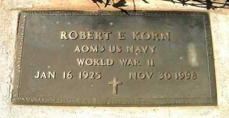 KORN, ROBERT EDWARD - Yavapai County, Arizona | ROBERT EDWARD KORN - Arizona Gravestone Photos
