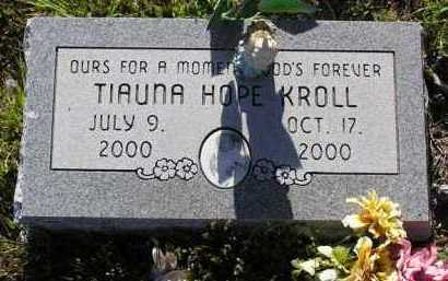 KROLL, TIAUNA HOPE - Yavapai County, Arizona | TIAUNA HOPE KROLL - Arizona Gravestone Photos