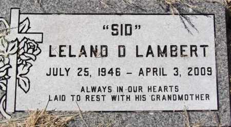 LAMBERT, LELAND D. (SID) - Yavapai County, Arizona | LELAND D. (SID) LAMBERT - Arizona Gravestone Photos