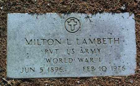 LAMBETH, MILTON LEWIS - Yavapai County, Arizona   MILTON LEWIS LAMBETH - Arizona Gravestone Photos