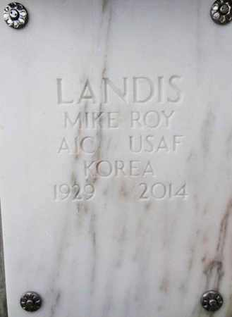 LANDIS, MIKE ROY - Yavapai County, Arizona | MIKE ROY LANDIS - Arizona Gravestone Photos