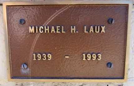 LAUX, MICHAEL HENRY - Yavapai County, Arizona | MICHAEL HENRY LAUX - Arizona Gravestone Photos