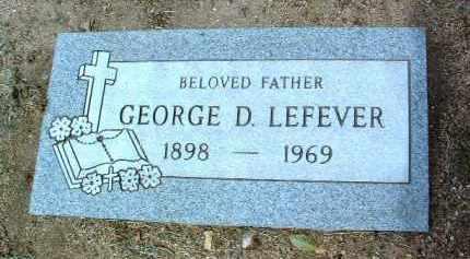LEFEVER, GEORGE DEWEY - Yavapai County, Arizona | GEORGE DEWEY LEFEVER - Arizona Gravestone Photos