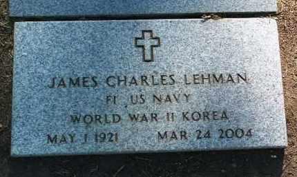 LEHMAN, JAMES CHARLES - Yavapai County, Arizona | JAMES CHARLES LEHMAN - Arizona Gravestone Photos