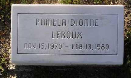 LEROUX, PAMELA DIONNE - Yavapai County, Arizona   PAMELA DIONNE LEROUX - Arizona Gravestone Photos