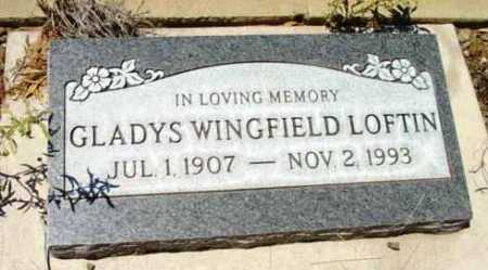 LOFTIN, GLADYS M. - Yavapai County, Arizona | GLADYS M. LOFTIN - Arizona Gravestone Photos