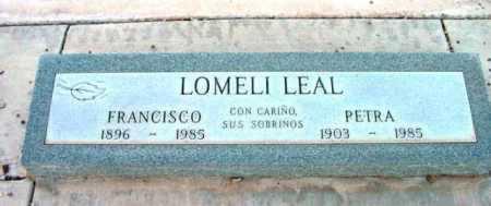 LOMELI LEAL, FRANCISCO - Yavapai County, Arizona | FRANCISCO LOMELI LEAL - Arizona Gravestone Photos