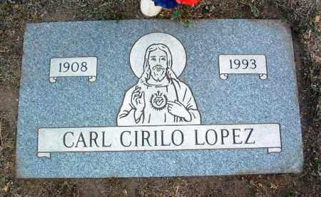 LOPEZ, CARL CIRILO - Yavapai County, Arizona | CARL CIRILO LOPEZ - Arizona Gravestone Photos