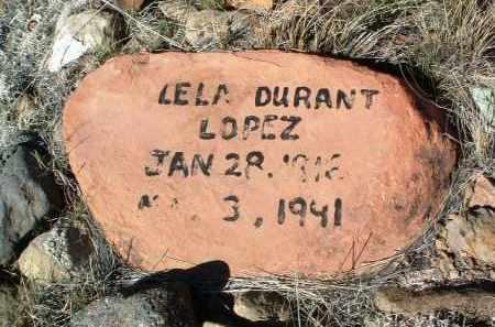 DURANT LOPEZ, LELA - Yavapai County, Arizona | LELA DURANT LOPEZ - Arizona Gravestone Photos