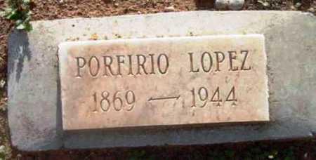 LOPEZ, PORFIRIO - Yavapai County, Arizona   PORFIRIO LOPEZ - Arizona Gravestone Photos