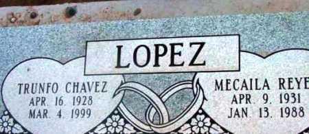 LOPEZ, MECAILA REYE - Yavapai County, Arizona | MECAILA REYE LOPEZ - Arizona Gravestone Photos