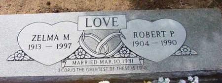 LOVE, ROBERT P. - Yavapai County, Arizona | ROBERT P. LOVE - Arizona Gravestone Photos