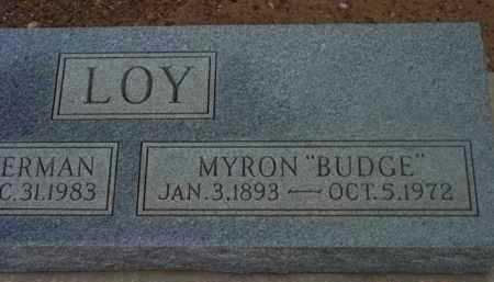 LOY, MYRON SAMUEL (BUDGE) - Yavapai County, Arizona | MYRON SAMUEL (BUDGE) LOY - Arizona Gravestone Photos