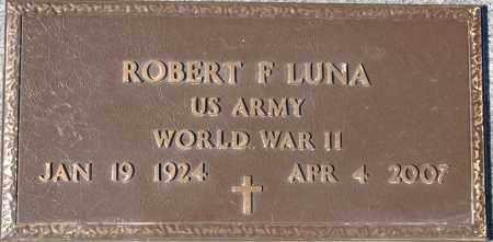 LUNA, ROBERT FLORES (TITO) - Yavapai County, Arizona | ROBERT FLORES (TITO) LUNA - Arizona Gravestone Photos