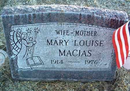 MACIAS, MARY LOUISE - Yavapai County, Arizona   MARY LOUISE MACIAS - Arizona Gravestone Photos