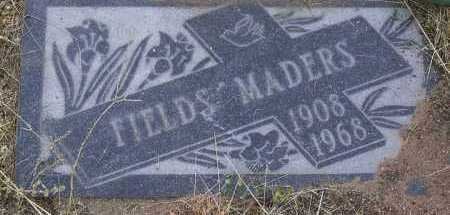 MADERS, FIELDS A. - Yavapai County, Arizona | FIELDS A. MADERS - Arizona Gravestone Photos