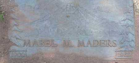 HIGGINS MADERS, MABEL - Yavapai County, Arizona | MABEL HIGGINS MADERS - Arizona Gravestone Photos