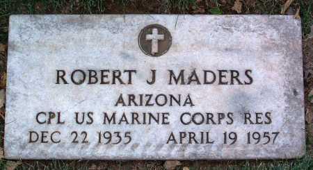MADERS, ROBERT J. - Yavapai County, Arizona   ROBERT J. MADERS - Arizona Gravestone Photos