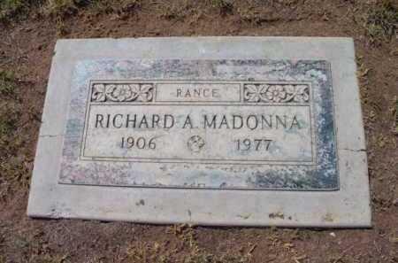 MADONNA, RICHARD A. - Yavapai County, Arizona | RICHARD A. MADONNA - Arizona Gravestone Photos
