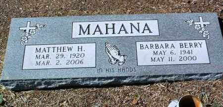BERRY MAHANA, BARBARA - Yavapai County, Arizona | BARBARA BERRY MAHANA - Arizona Gravestone Photos