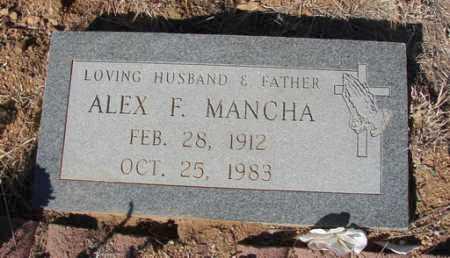 MANCHA, ALEX F. - Yavapai County, Arizona | ALEX F. MANCHA - Arizona Gravestone Photos