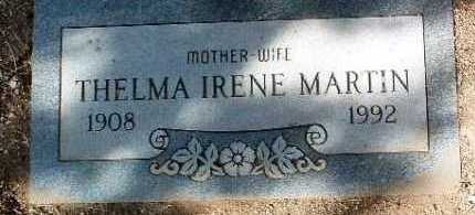 MARTIN, THELMA IRENE - Yavapai County, Arizona | THELMA IRENE MARTIN - Arizona Gravestone Photos