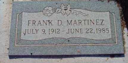 MARTINEZ, FRANCISCO D. - Yavapai County, Arizona | FRANCISCO D. MARTINEZ - Arizona Gravestone Photos