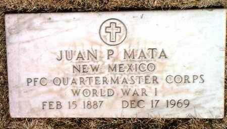 MATA, JUAN P. - Yavapai County, Arizona | JUAN P. MATA - Arizona Gravestone Photos