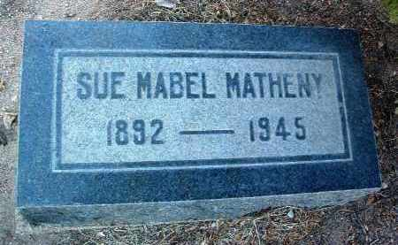 MATHENY, SUE MABEL - Yavapai County, Arizona | SUE MABEL MATHENY - Arizona Gravestone Photos