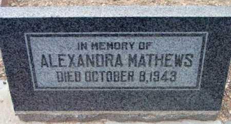 MATHEWS, ALEXANDRA - Yavapai County, Arizona   ALEXANDRA MATHEWS - Arizona Gravestone Photos